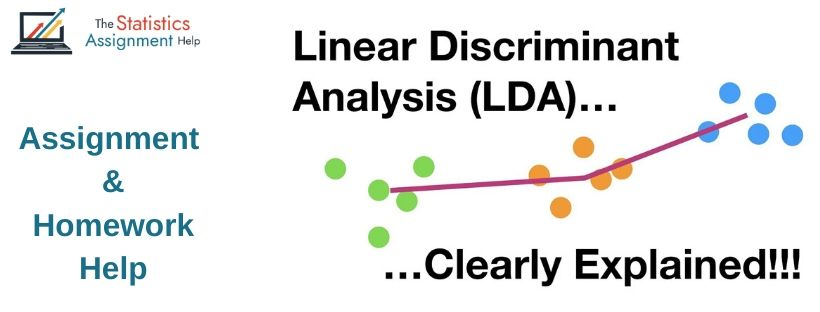 Linear Discriminant Analysis Assignment Help