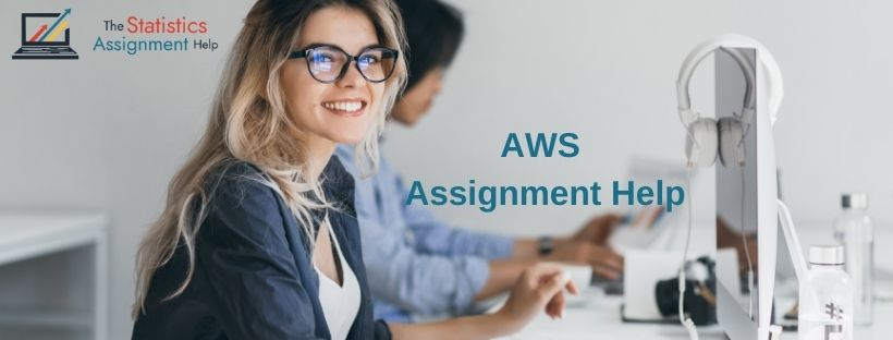 Amazon Web Services Assignment Help